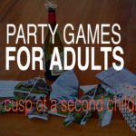 Party Games for Adults childish